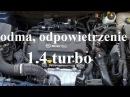 Odpowietrzenie skrzyni korbowej odma 1 4 turbo Astra Zafira Cruze a14net a14nel b14net