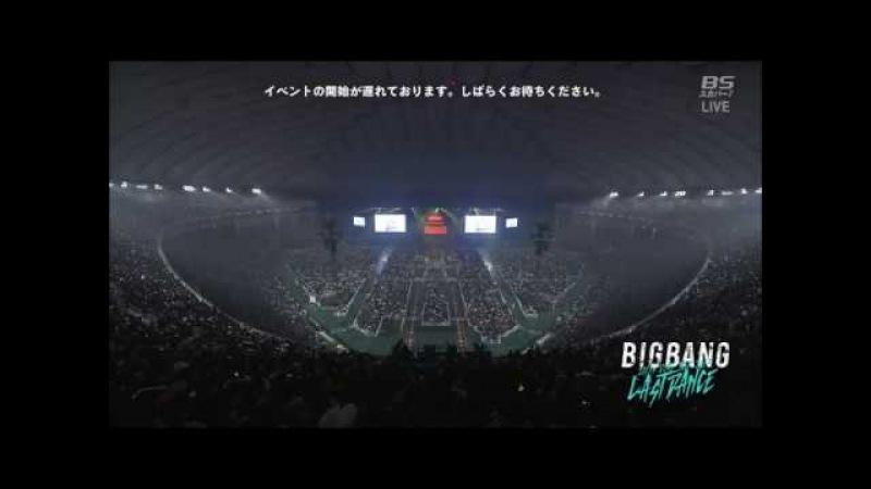 BIGBANG JAPAN DOME LAST DANCE TOUR 2017 FULL CONCERT [720p]