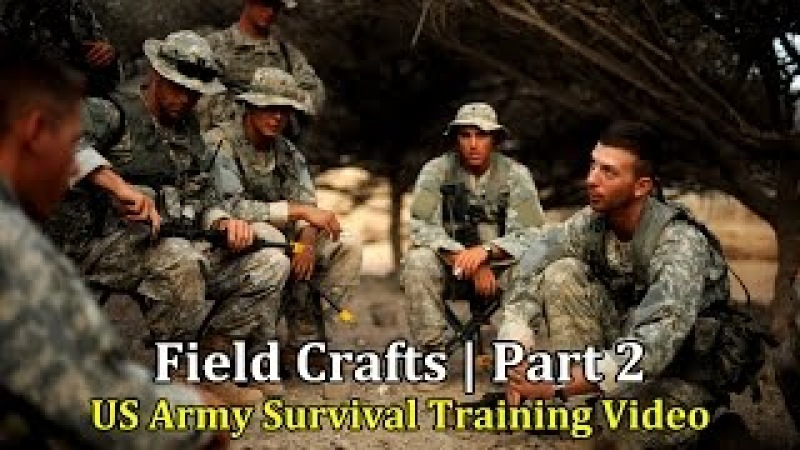 US Army Survival Training Video Field Crafts | Part 2