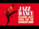 Top Acid Jazz Jazz Dance Classic Jazz Gems For The Dancefloor