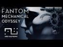 Fantom- Mechanical Odyssey