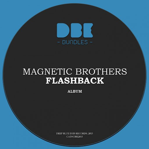 Magnetic Brothers альбом Flashback