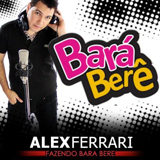 Alex Ferrari альбом Bara Bara Bere Bere