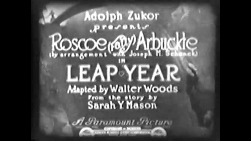 Leap Year-1921.R.Arbuckle, J. Cruze-Roscoe Arbuckle, Winifred Greenwood, Lucien Littlefield, Mary Thurman, Gertrude Short