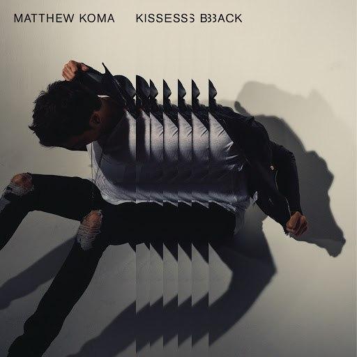 Matthew Koma альбом Kisses Back