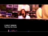 Carly Simon You're So Vain (Live 1987)
