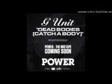 G-Unit - Catch A Body (Official Audio)