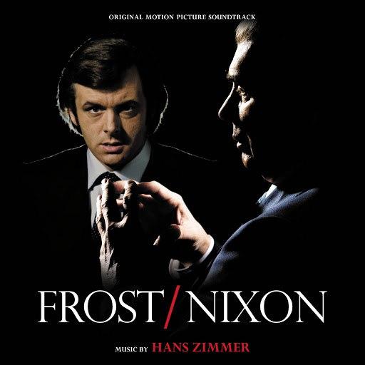 Hans Zimmer альбом Frost / Nixon