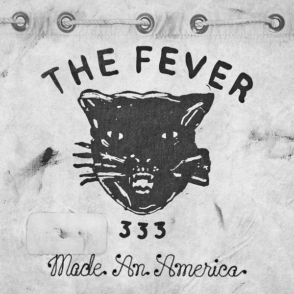 THE FEVER 333 - Made An America [EP] (2018)
