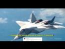 Су-57 Т-50 ПАК ФА - Комментарии иностранцев