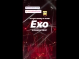 [VIDEO] 180302 EXO @ dreammakerlive_official Insta Story: EXO 'The EℓyXiOn' в Сингапуре