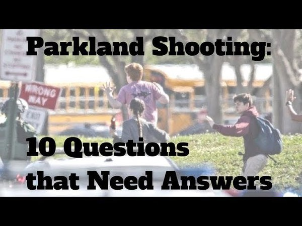 10 Questions about Parkland Shooting, plus a call to stay faithful