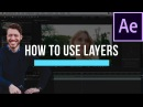 How To Use Layers In After Effects After Effects Basics Course Video 2