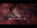 ITALO DISCO SPACE - SET MIXADO