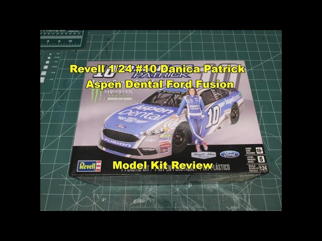 Revell 1/24 10 Danica Patrick Aspen Dental Ford Fusion Model Kit Review 85-4219