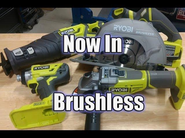 New Ryobi Brushless Impact Driver, Circular Saw, Angle Grinder Recip Saw