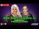 WWE Wrestlemania 34 Raw Women's Championship Alexa Bliss vs Nia Jax Predictions WWE 2K18