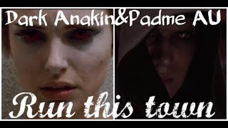 Dark Anakin and Padmé AU ~ Run this town (Happy Halloween!)