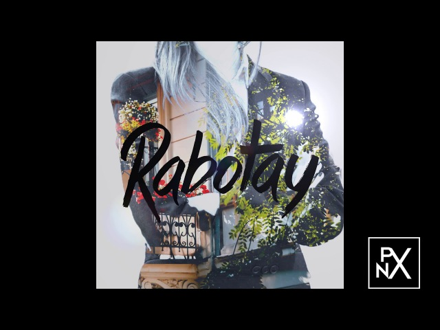 PhaNtomX Rabotay Official Audio 2017