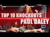 PAUL DALEY - TOP 10 BRUTAL KNOCKOUTS paul daley - top 10 brutal knockouts