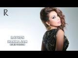 Rayhon - Hamma jam | Райхон - Хамма жам (remix version)