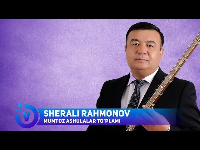 Sherali Rahmonov - Mumtoz ashulalar to'plami | Шерали Рахмоноа - Мумтоз ашулалар туплами
