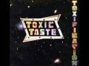 Toxic Taste - Toxic Taste