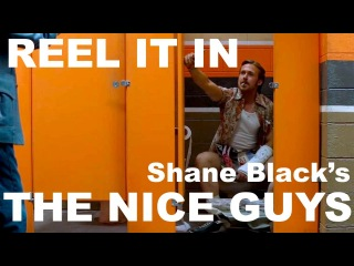THE NICE GUYS Movie Review- REEL IT IN