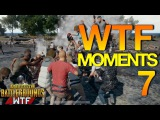 Playerunknown's Battlegrounds WTF Funny Moments Ep 7 (PUBG)