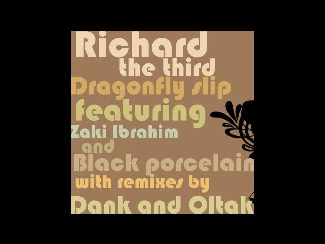 Richard The Third - Dragonfly feat Zaki Ibrahim