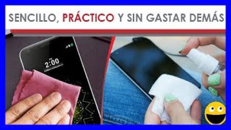 Cómo limpiar la pantalla de tu celular sin dañarlo