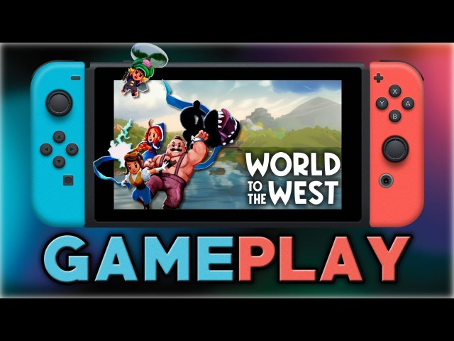 World to the West | First 10 Minutes | Nintendo Switch