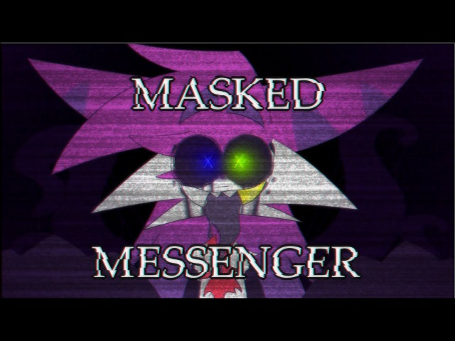 MASKED MESSENGER | MEME [gift for Sleepykinq]