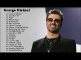 George Michael Greatest Hits - George Michael Best Songs