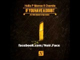Hollis P Monroe ft. Overnite - If You Have A Doubt Mario Basanov Mix - Noir Music