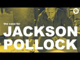 The Case for Jackson Pollock The Art Assignment PBS Digital Studios