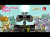 MLP meets Wall E SFM Ponies Animation