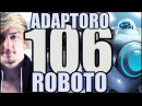 Siv HD - Best Moments 106 - ADAPTORO ROBOTO