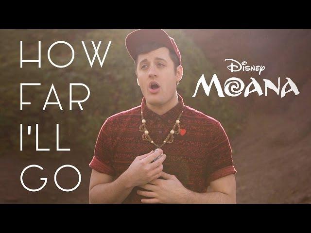 How Far I'll Go - Disney's Moana - Nick Pitera (cover)