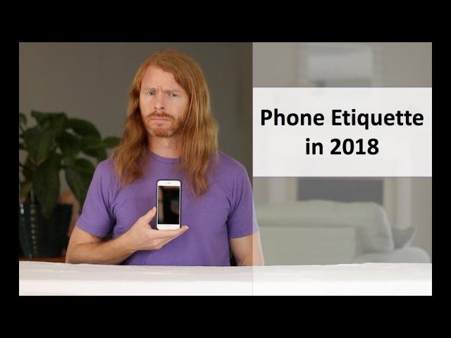 Phone Etiquette in 2018 Ultra Spiritual Life episode 91