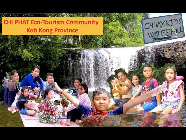 Visit Chhay Kpos Waterfall at Chi Phat Tourism Community in Koh Kong Province