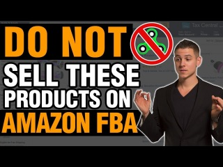 😳 Amazon FBA Products To AVOID Selling! | 7 Types of Products You Shouldn't Sell On Amazon!