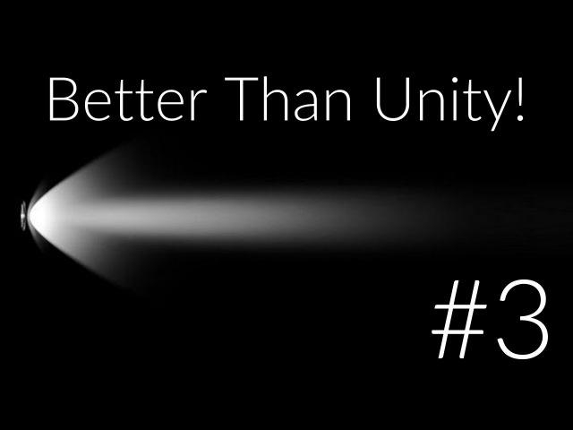 Better Than Unity. Управление персонажем