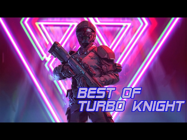 'Best of Turbo Knight'   Best of Synthwave And Retro Electro Music Mix