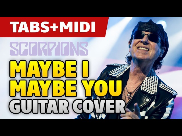 Scorpions – Maybe I Maybe You (acoustic fingerstyle guitar cover and midi)