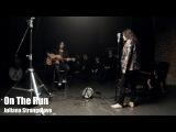 On The Run - Juliana Strangelove (original)