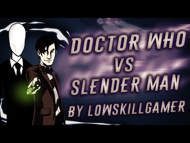 GARRY'S MOD: DOCTOR WHO VS SLENDER MAN (Доктор Кто и Слендермен в гаррис мод)