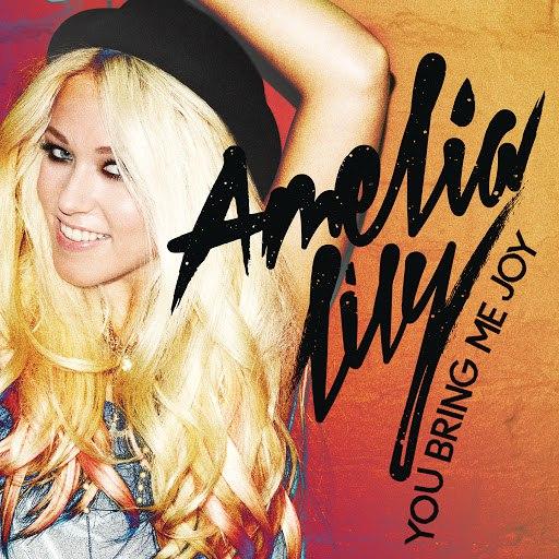 Amelia Lily альбом You Bring Me Joy