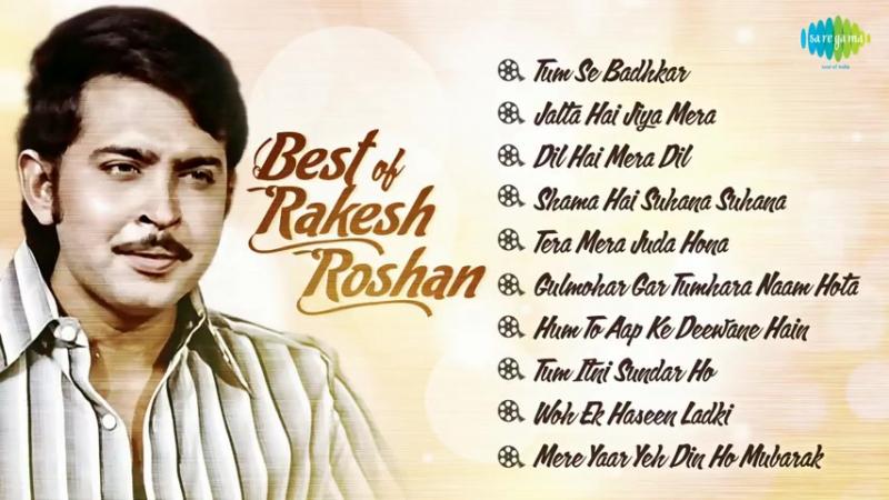 Best Songs Of Rakesh Roshan Bollywood Songs Hits Of Rakesh Roshan