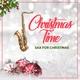 Sax For Christmas - Xmas Dinner Song